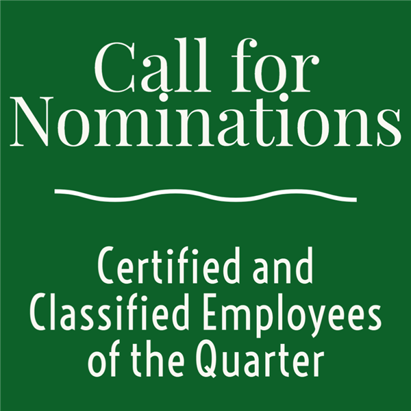 Call for Nominations: Certified and Classified Employees of the Quarter