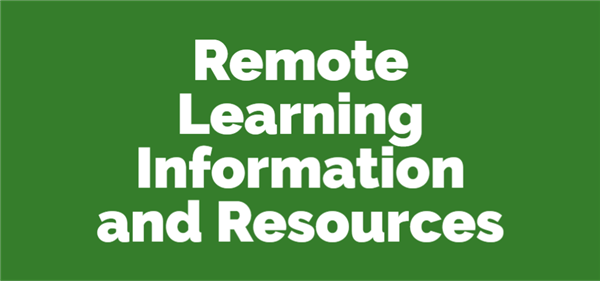 Remote Learning Information and Resources