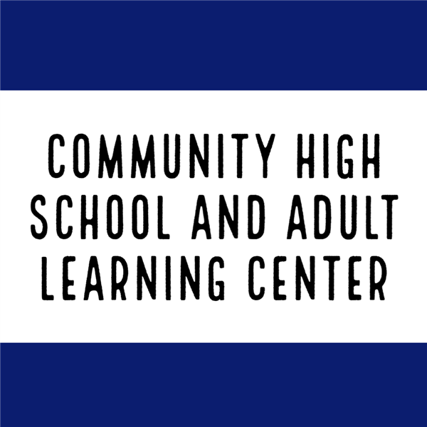 Community High School and Adult Learning Center