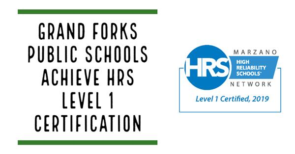 Grand Forks Public Schools Achieve HRS Level 1 Certification