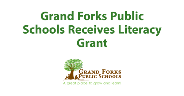 Grand Forks Public Schools Receives Literacy Grant