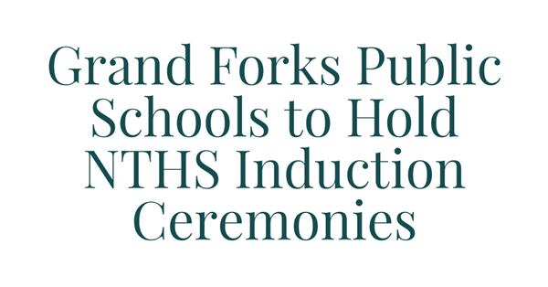 Grand Forks Public Schools to Hold National Technical Honor Society Induction Ceremonies