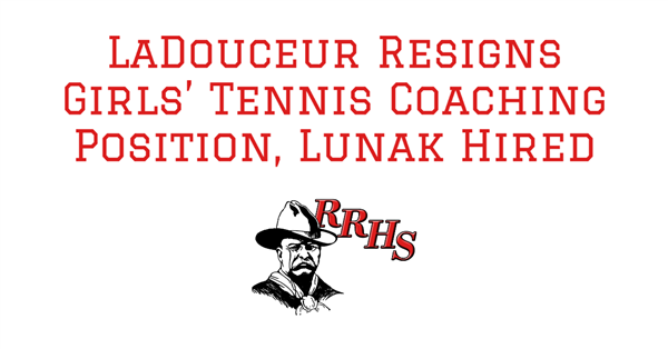 LaDouceur Resigns Girls' Tennis Coaching Position, Lunak Hired