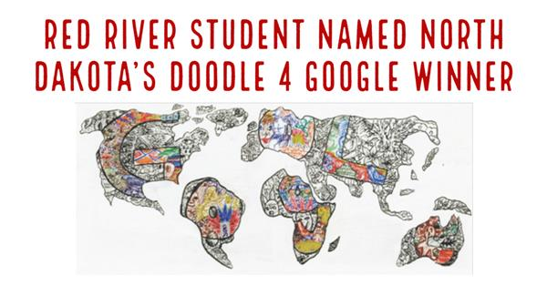 Red River Student Named North Dakota's Doodle 4 Google Winner
