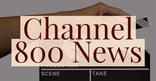 Channel 800 News