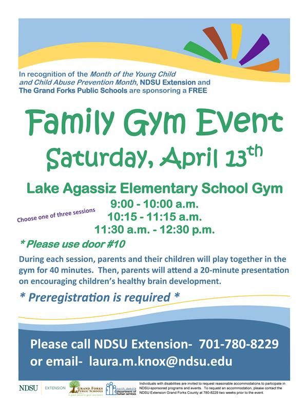 Family Gym Event. Saturday, April 13th. Lake Agassiz Elementary School Gym.