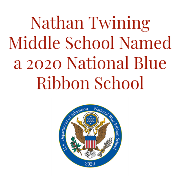 Nathan Twining Middle School Named a 2020 National Blue Ribbon School