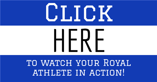 Click here to watch your Royal athlete in action